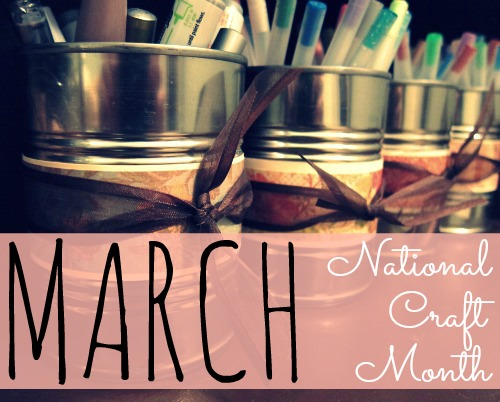 March National Craft Month | Tiffany Lane